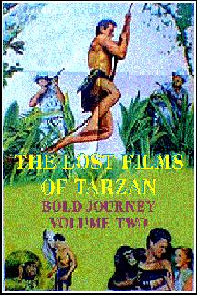 Lost Films of Tarzan Video - Bold Journey