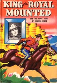 Zg Comics Ii King Of The Royal Mounted And Big Little Books